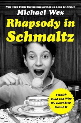 Rhapsody in schmaltz :