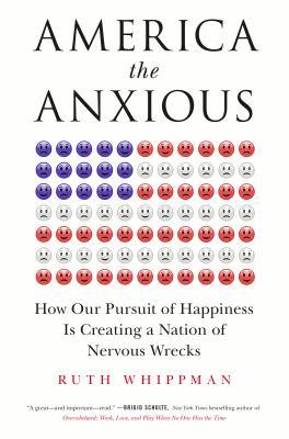 America the anxious :