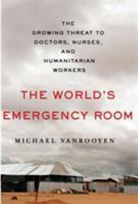 The world's emergency room :