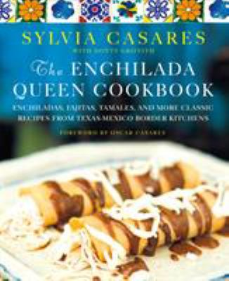 The enchilada queen cookbook :