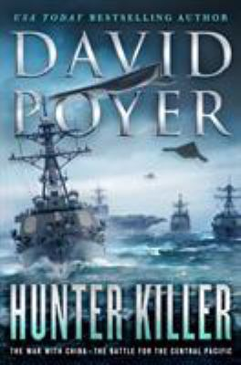 Hunter killer : the war with China-the battle for the Central Pacific