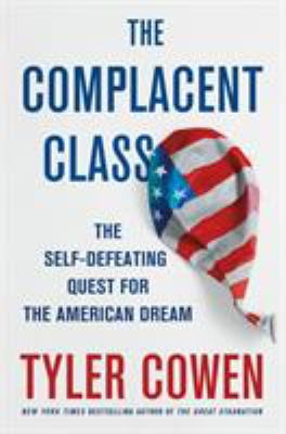 The complacent class :