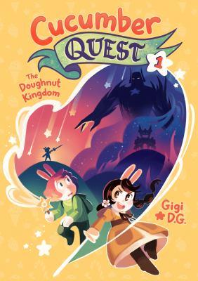 Cucumber quest. 1, The doughnut kingdom