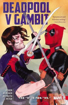 Deadpool v Gambit :