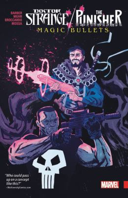 Doctor Strange/The Punisher : magic bullets