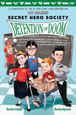 Secret hero society. [3], Detention of doom