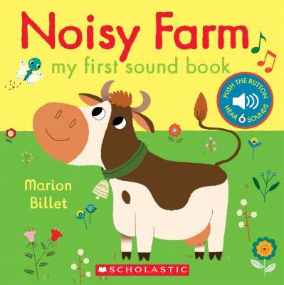 Noisy farm : my first sound book