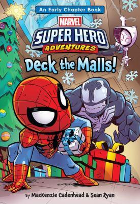 Deck the Malls! : with Spider-man, Spider-Gwen, and Venom