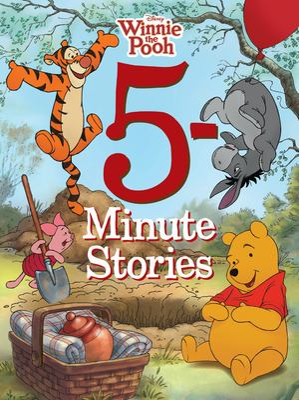 Winnie the Pooh 5-minute stories.