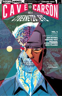 Cave Carson has a cybernetic eye. Vol. 1, Going underground