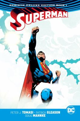 Superman : rebirth deluxe edition. Book 1