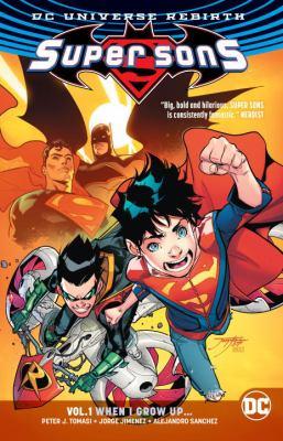 Super sons. Vol. 1, When I grow up...