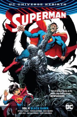Superman. Vol. 4, Black dawn