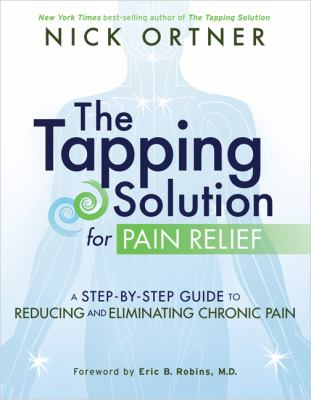 The tapping solution for pain relief :