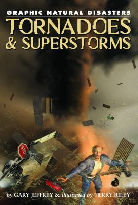 Tornadoes & superstorms