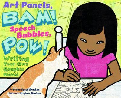 Art panels, BAM! Speech bubbles, POW! :