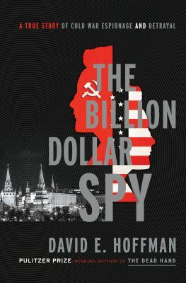 The billion dollar spy :