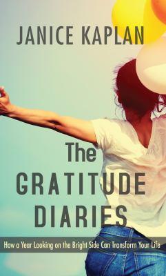 The gratitude diaries :