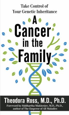 A cancer in the family :