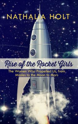Rise of the rocket girls :