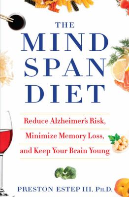 The mindspan diet :