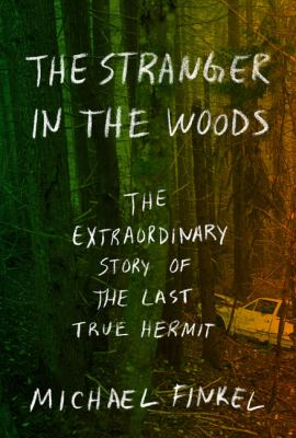 The stranger in the woods :