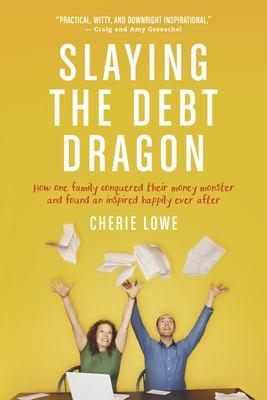 Slaying the debt dragon :