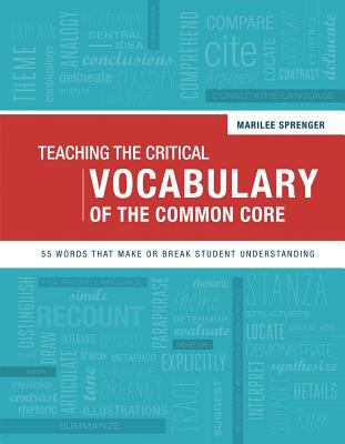 Teaching the critical vocabulary of the common core :