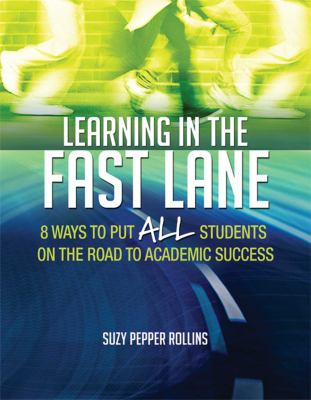 Learning in the fast lane :