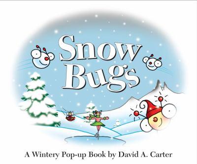 Snow bugs :