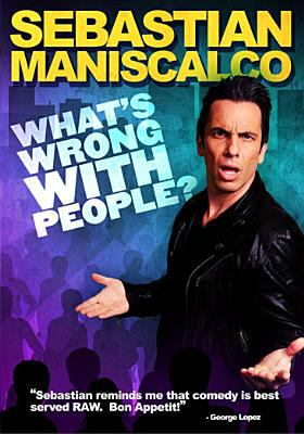 Sebastian Maniscalco : what's wrong with people.