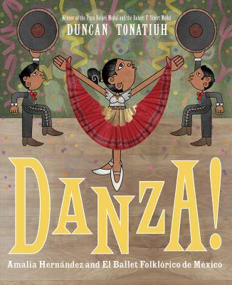 Danza! : Amalia Hernández and el Ballet Folklórico de México