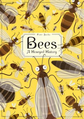 Bees : a honeyed history