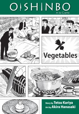 Oishinbo, a la carte. Vegetables