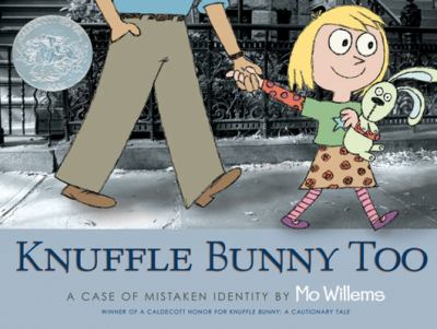 Knuffle Bunny too : a case of mistaken identity