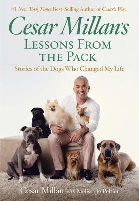 Cesar Millan's lessons from the pack :