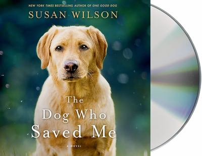 The dog who saved me :