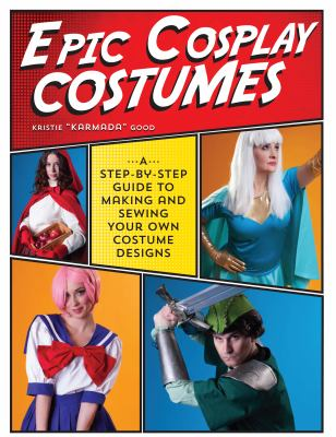 Epic Cosplay Costumes book cover
