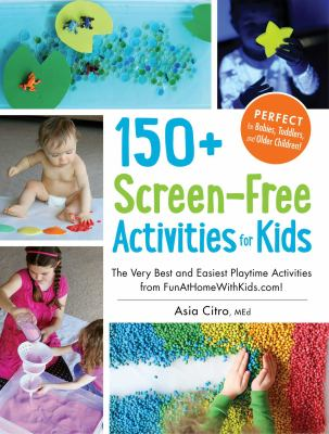 150 screen-free activities for kids book cover