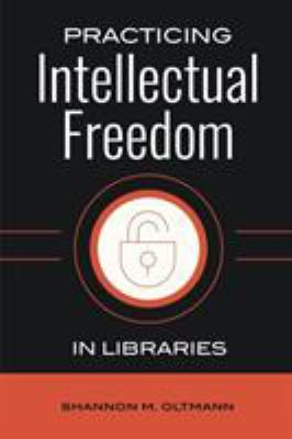 Practicing intellectural freedom in libraries