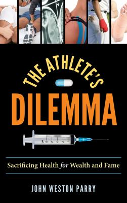 The athlete's dilemma : sacrificing health for wealth and fame