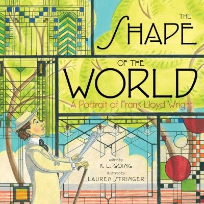 The shape of the world : a portrait of Frank Lloyd Wright