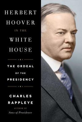 Herbert Hoover in the White House :