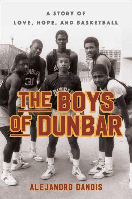The boys of Dunbar :