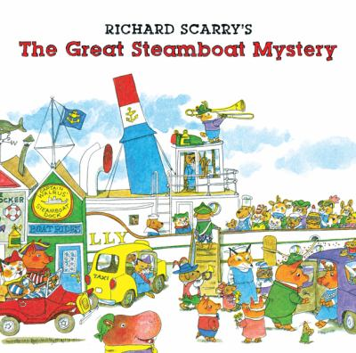 Richard Scarry's The great steamboat mystery