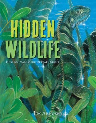 Hidden wildlife : how animals hide in plain sight