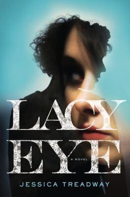 Lacy eye