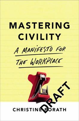 Mastering civility :