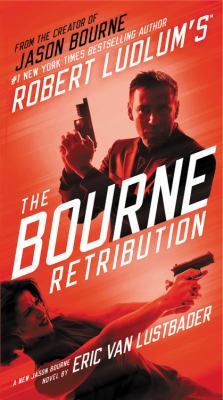 Robert Ludlum's The Bourne retribution :