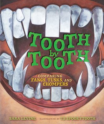 Tooth by tooth :